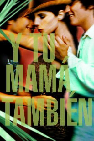 Poster for Y Tu Mamá También