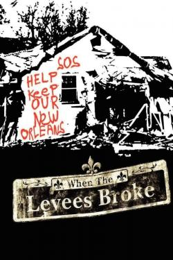 Poster for When the Levees Broke: A Requiem in Four Acts
