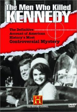 Poster for The Men Who Killed Kennedy