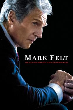 Poster for Mark Felt: The Man Who Brought Down the White House